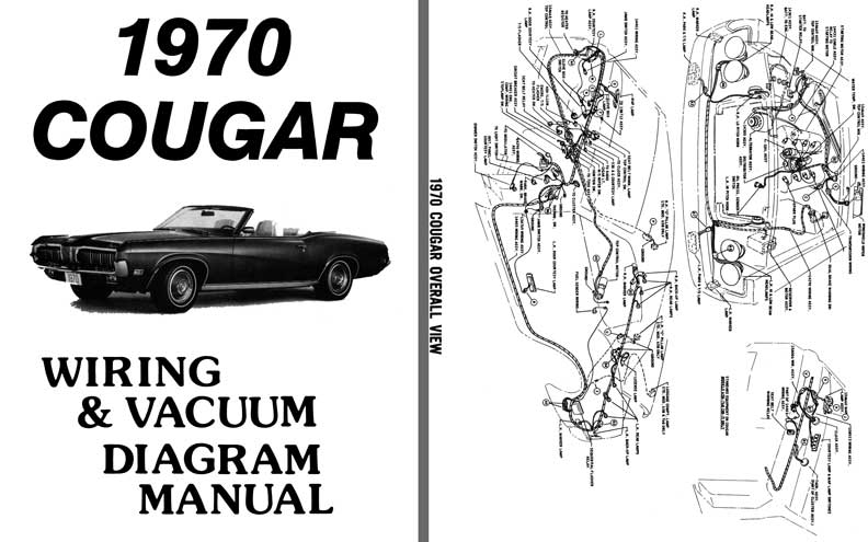 regress press cougar 1970 wiring & vacuum diagram manual Wiring Ignition Diagram for 68 Mustang with 428 Engine 1969 cougar wiring diagram